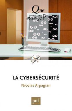 La cybersécurité, Que sais-je?