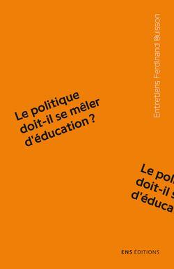 Le politique doit-il se mêler d'éducation