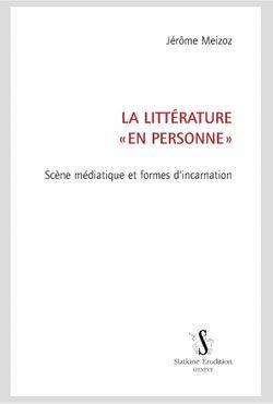 La littérature en «personne»