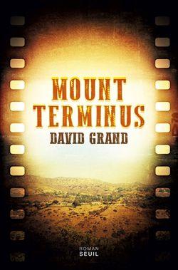 Mount Terminus, de David Grand