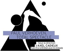Paul Verhoeven Total spectacle