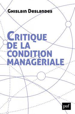 """""""Critique de la condition managériale"""""""