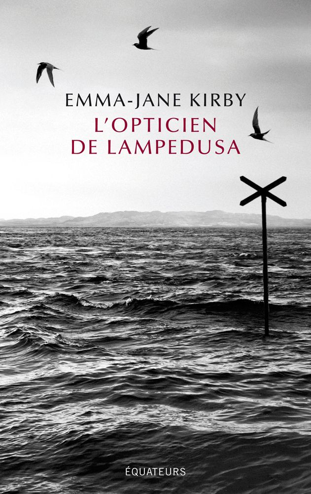 """L'opticien de Lampedusa"" d'Emma-Jane Kirby"
