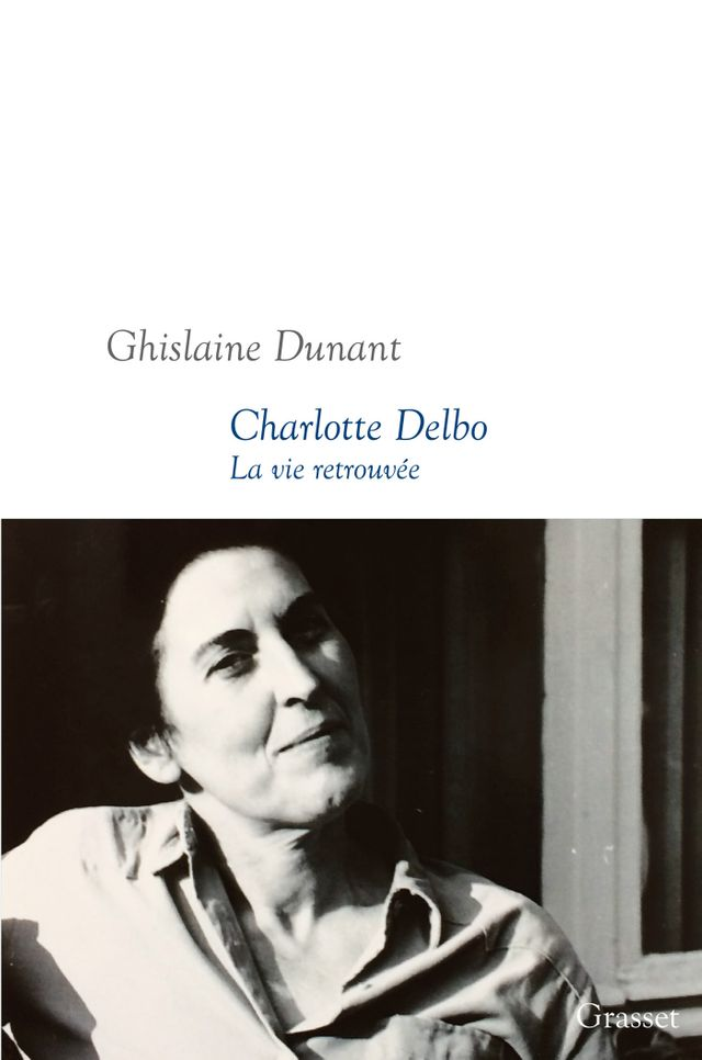 """""""Charlotte Delbo, la vie retrouvée"""" de Ghislaine Dunant (couverture)"""