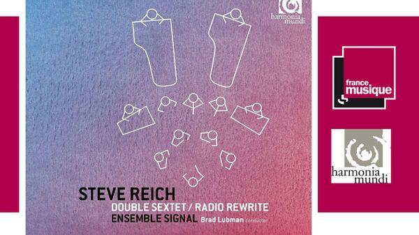 Steve Reich : Double Sextet, Radio Rewrite