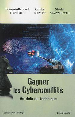 Gagner les cyberconflits : au-delà du technique