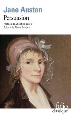 Jane Austen, Persuasion, Gallimard, 2011.