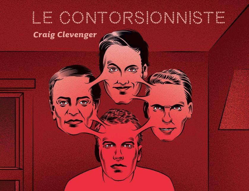 Couverture du livre Le contorsionniste de Craig Clevenger