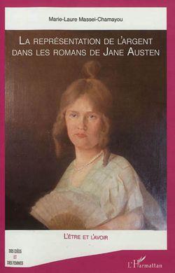 Marie-Laure Massei-Chamayou, La représentation de l'argent dans les romans de Jane Austen, L'Harmattan, 2012