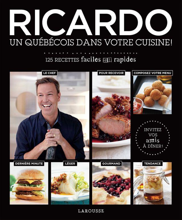 Couverture de Ricardo, un Québecois dans votre cuisine !