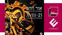 D'or et de lumière : XVIII-21 Le Baroque Nomade