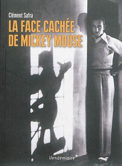 La face cachée de Mickey Mouse