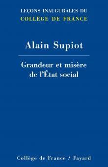 Alain Supiot, Grandeur et misère de l'Etat social