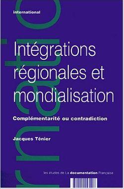 Intégrations régionales et mondialisation
