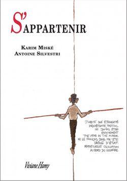 """S'appartenir"" de Karim Miské et Antoine Silvestri"