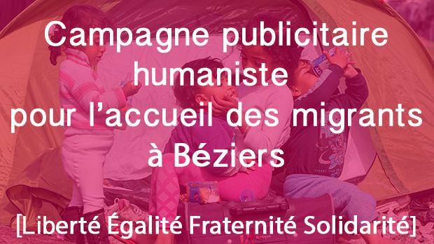 La campagne humaniste entend répondre aux affiches municipales anti-migrants de Béziers