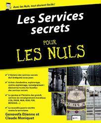 Genovefa Etienne et Claude Moniquet : Les services secrets Pour les Nuls (First, 2016)