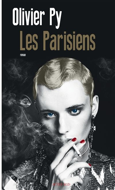 Les Parisiens // Olivier Py - Actes Sud