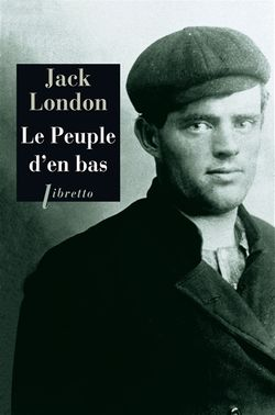 Jack London, Le Peuple d'en bas, Phébus, 2014.