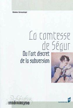 Maialen Berasategui, La Comtesse de Ségur ou l'art discret de la subversion, Presses Universitaires de Rennes, 2012.
