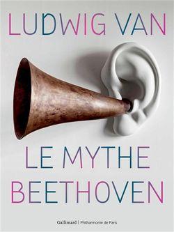 Le Mythe Beethoven