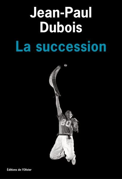 """La succession"" de Jean-Paul Dubois"