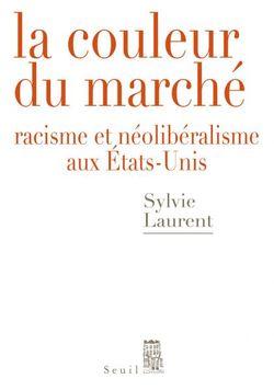 Couverture du livre de SYlvie Laurent La couleur du marché