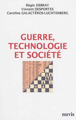 Guerre, technologie et société