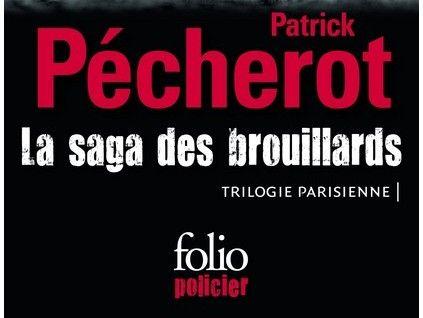 La Saga des brouillards, trilogie parisienne