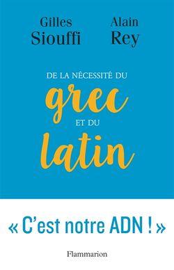 De la nécesstié du grec et du latin