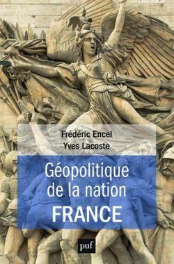 Géopolitique de la nation France (PUF)