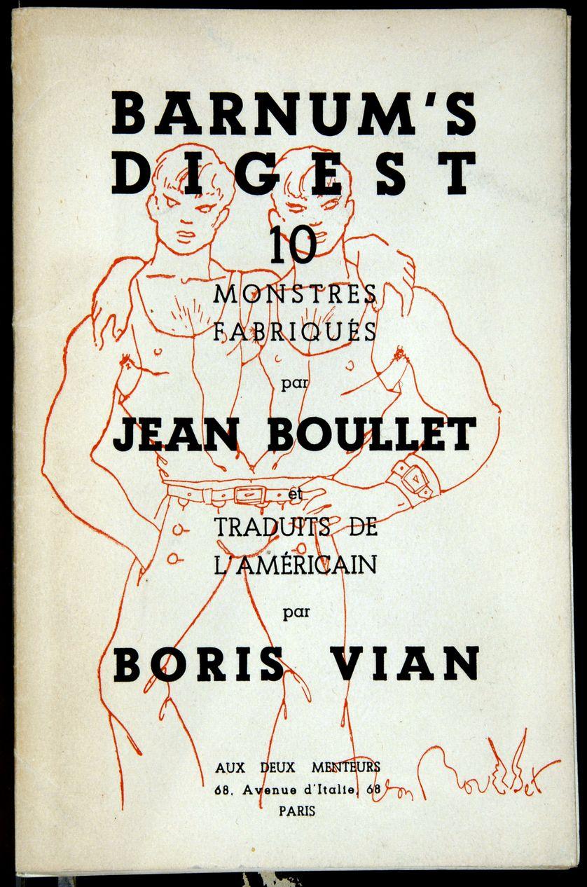 """Couverture du livre """"Barnum's Digest, 10 monstres fabriques"""". Recueil de dix poemes ecrit par Boris Vian (1920-1959) sous le pseudonyme Jean Boulet dont il se faisait passer pour le traducteur"""