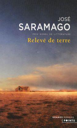 José Saramago, Relevé de terre, Points, 2012.