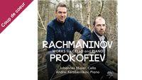 """Coup de coeur pour """"Rachmaninov-Prokofiev"""" de Johannes Moser"""