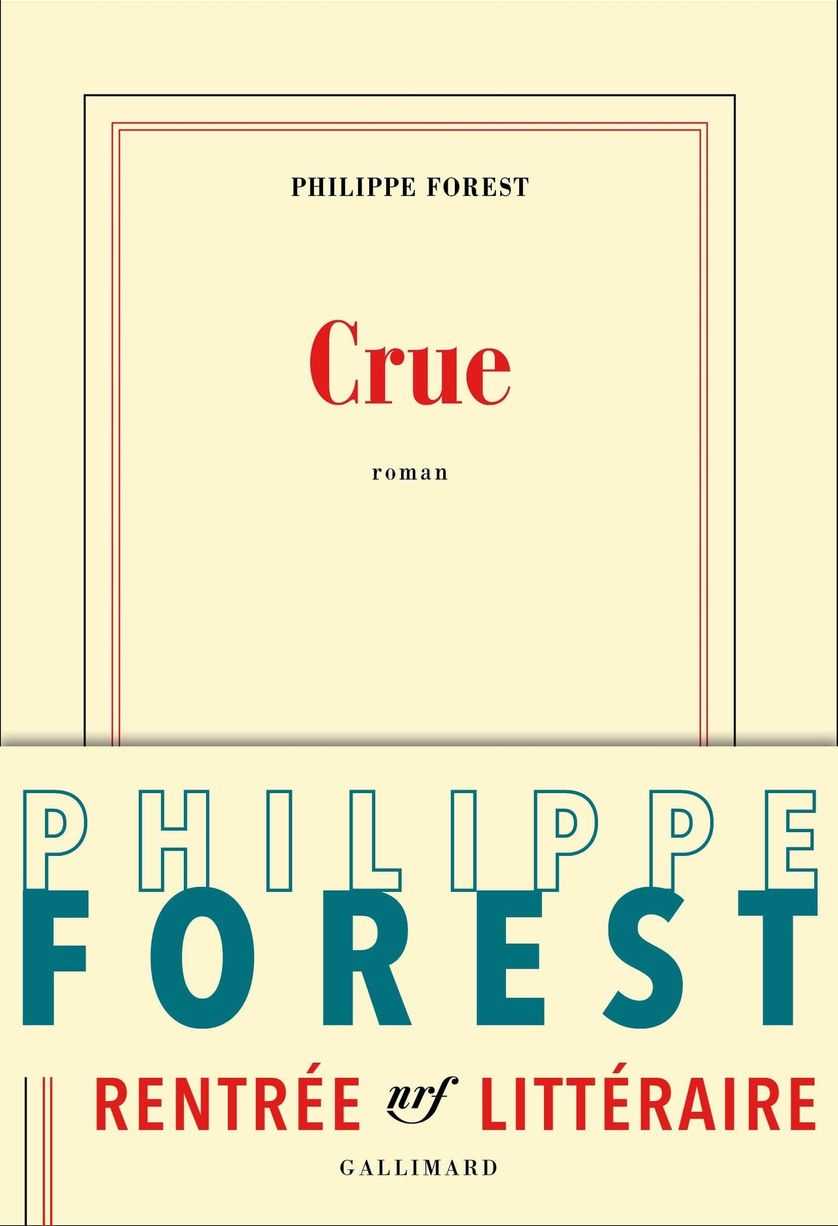 """Crue"" de Philippe Forest"