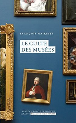 Le culte des Musées