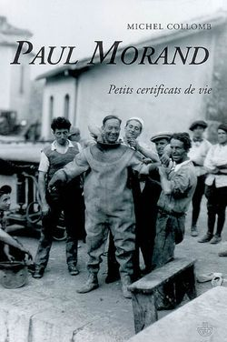 Michel Collomb, Paul Morand : petits certificats de vie, Hermann, 2007.