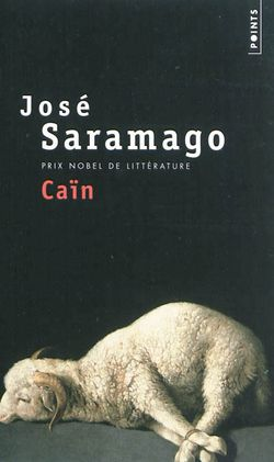 José Saramago, Caïn, Points, 2012.