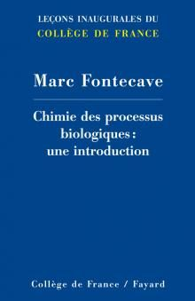Marc Fontecave, Chimie des processus biologiques : une introduction