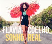 "Flavia Coelho ""Sohno Real"", Saravah"