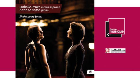 """""""Shakespeare Songs"""" par Isabelle Druet et Anne Le Bozec"""
