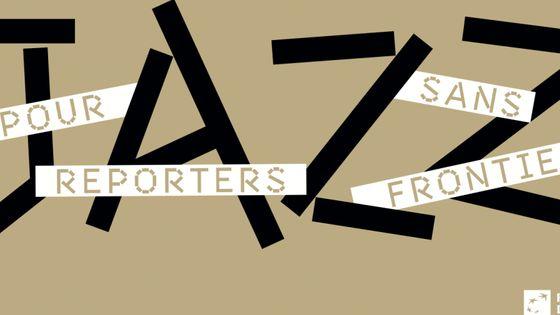 Jazz pour reporters sans frontières