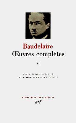 Baudelaire, Oeuvres complètes vol.2, Gallimard, Bibliothèque de la Pléiade, 1976.