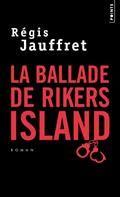 """Couverture de """"La Ballade de Rikers Island"""""""