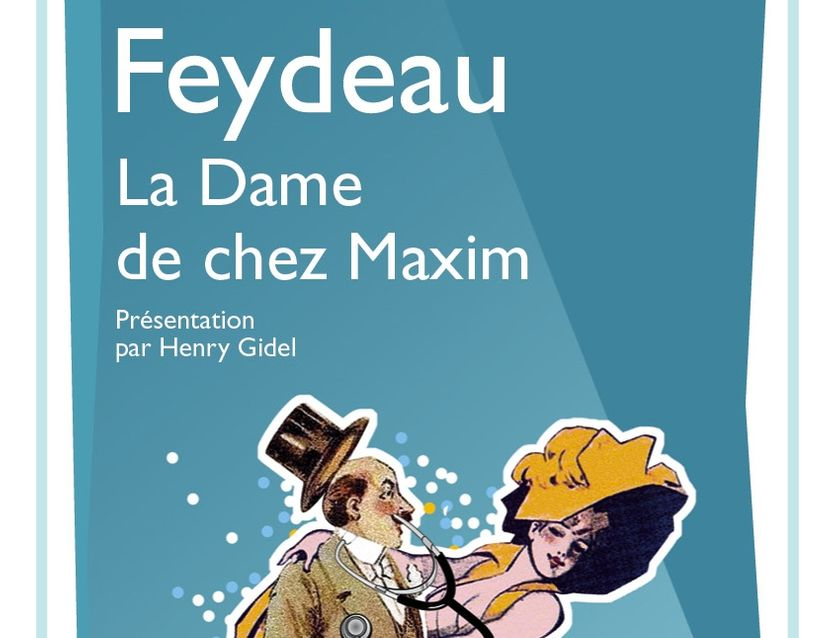 La dame de chez Maxim de Georges Feydeau