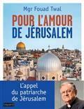 Pour l'amour de Jérusalem