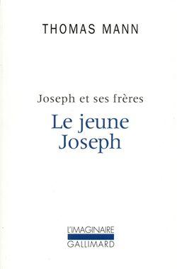 Thomas Mann, Joseph et ses frères Volume 2, Le Jeune Joseph, Gallimard, 1980.