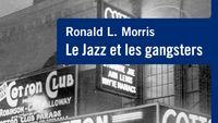 La programmation jazz de Nathalie Piolé : spéciale jazz & gangsters