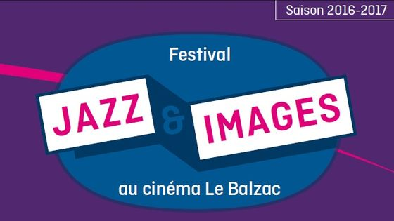 Affiche Jazz & Images au  Balzac