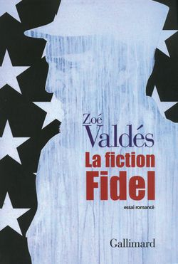 La fiction Fidel